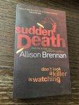 Brennan, Allison - Sudden Death