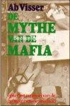 Visser, Ab - 1933 De mythe van de mafia