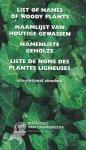 Hoffman, M.H.A. & H.J. van de Laar & P.C. de Jong & Fred Geers - Naamlijst van houtige gewassen = List of names of woody plants - international standard