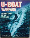 Mallmann Showell, Jak. P. - U-boat warfare. The evolution of the Wolf Pack.