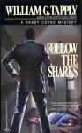 Tapply, William G. (ds1355) - Follow the Sharks; a Brady Coyne Mystery