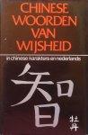 Tan, Mou (samenstelling en illustraties) - Chinese woorden van wijsheid (in Chinese karakters en Nederlands)