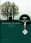 NISSEN, Peter & Koos SWINKELS [Red.] - Monumenten van vroomheid. Kruisen, kapellen en vrijstaande heiligenbeelden in Limburg.