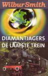 Smith,Wilbur - Diamantjagers &  De Laatste Trein