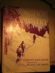 Jaques, Florence Page, illustrations by Francis Lee Jaques - Snowshoe country
