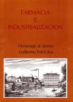 F. Javier Puerto Sarmiento - Farmacia E Industrializacion