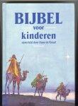 Graaf, Anne de - Bijbel voor kinderen - naverteld door Anke de Graaf - 300 verhalen -  vert. door Tom van Beek; illustr. José Pérez Montero