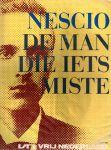 Bindels, Rob - Nescio, de man die iets miste