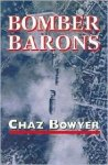Bowyer, Chaz - Bomber Barons