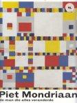 Janssen, Hans; Tempel, Benno; Wijnia, Lieke - Piet Mondriaan - De man die alles veranderde