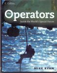 Ryan, Mike (ds1373) - Operators. Inside the World's Special Forces