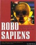 Menzel, Peter & Faith D'Aluisio - Robo sapiens. Evolution of a new species