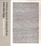 Wesseling, Janneke (ds1238) - Alles was mooi , een geschiedenis van de Nul-beweging