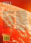 Kretzschmar , Ute . [ ISBN 9789077247129 ] 1514 - 2012  De  Aarde  op  Weg  naar  de  Vijfde  Dimensie . (  Gechannelde informatie door Meester Confucius en Meester Kuthumi . ) Meesterjaren - zo worden de tien jaren tussen 2002 en 2012 door de opgestegen Meesters Confucius en Kuthumi genoemd, omdat-