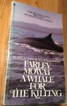 Mowat, Farley - A Whale for the Killing