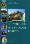Tcheuky Sengue - De symboliek van Tibetaanse tempels