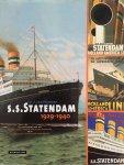 Tuikwerd,  F. van. - S.S. Statendam 1929-1940. De Geschiedenis van het dubbelschroef Turbine Stoomschip Statendam en de NV Maildienst der Holland-Amerika Lijn. HAL.