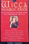 Dunwich, Gerina - The Wicca Source Book; a complete guide for the modern witch