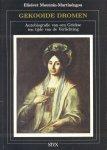 Moutzán-Martinéngou, Elisávet - Gekooide dromen (Autobiografie van een Griekse ten tijde van de Verlichting)