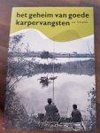 Jan Schreiner - Het geheim van goede karpervangsten