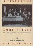 Gitelman, Zvi - A century of ambivalence. The jews of Russia and the Sovjet Union 1881 to the present. With lots of B/W photo`s