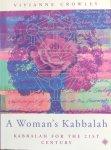 Crowley, Vivianne - A woman's Kabbalah; Kabbalah for the 21st century