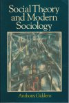Giddens, Anthony - Social Theory and Modern Sociology