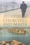 Austin, Douglas - Churchill and Malta (A special relationship)