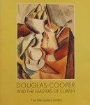 Kosinski, Dorothy M. - Douglas Cooper and the Masters of Cubism.