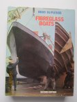 Plessis, Hugo du - Fibreglass Boats : Fitting Out, Maintenance and Repair.