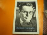 BROWN, DAVID S. - RICHARD HOFSTADTER an intellectual Biography