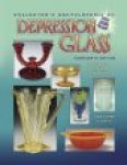 Florence, Gene  Florence, Cathy - Collector's Encyclopedia of Depression Glass