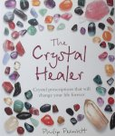 Philip Permutt - The Crystal Healer / Crystal Prescriptions That Will Change Your Life Forever