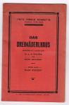 Willner,  und Heinz Reichert - Das Dreimäderlhaus. Singspiel in 3 akten