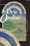 Duby, Georges - De Drie Orden; het zelfbeeld van de feodale maatschappij 1025-1225