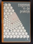 Eric Joustra A.H.J. van der Sterre - Logistiek in de praktijk    Stappenplan voor beleid tot en met realisatie