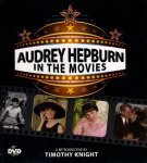 Knight, Timothy - Audrey Hepburn in the Movies (2009) inclusief DVD