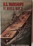 Silverstone, P.H. - U.S. Warships of World War II