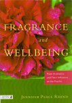 Rhind, Jennifer Peace (ds1269) - Fragrance and Wellbeing / Plant Aromatics and Their Influences on the Psyche