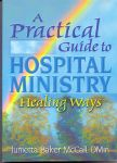 Baker McCall, Junietta  (ds33) - A practical guide to hospital ministry. Healing ways