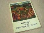 Olsthoorn, J.E. - samensteller - Heiligen van de Romeinse Kalender