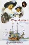 Schippers, W. - Wapenbroeders *nieuw* --- Langs onbegrepen wegen. Serie heruitgave Schippers, deel 24