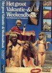 Remoortere, Julien van  met zwart wit Illustraties - Het groot Vakantie- & Weekendboek  ..   Voor Nederland en Vlaanderen