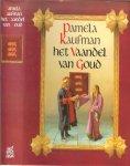 Kaufman  Pamela Nederlandse vertaling Rein van Essen en Tom van Son  Omslagillustraties Van Tulp en Parlevliet - Vaandel van goud