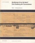 Bloemers, J.H.F. / mit einem Beitrag (Beil. 8) von D.P. Hallewas & J.F. van Regteren Altena / mit Beiträgen von P.A. Hendrikx, Agatha S. Knip, A.T. Clason, W.A. Casparte, M.J. Jansma & W. Groeneman-van Waateringe - Rijswijk (Z.H.), 'De Bult'. Eine Siedlung der Cananefaten. Teil I: Interpretation / Teil II: Dokumentation / Teil III: Beilagen