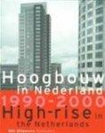 Egbert Koster & Theo van amp; Oeffelt - Hoogbouw in Nederland 1990-2000