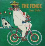 Balet, Jan - The Fence A Mexican Tale