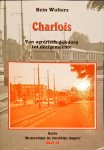 WOLTERS, R. - CHARLOIS / Van agrarisch dijkdorp tot deelgemeente / dl 12 vd serie Rotterdam in voorbije dagen