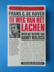 Rover, Frans C. de - De weg van het lachen