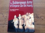 - The subterranean army of emperor Qin Shi Huang